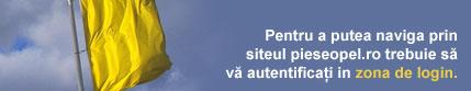 Pentru a putea naviga prin siteul pieseopel.ro trebuie sa va autentificati in zona de login.